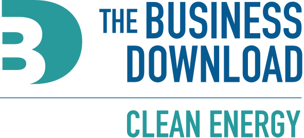 The Business Download: Clean Energy